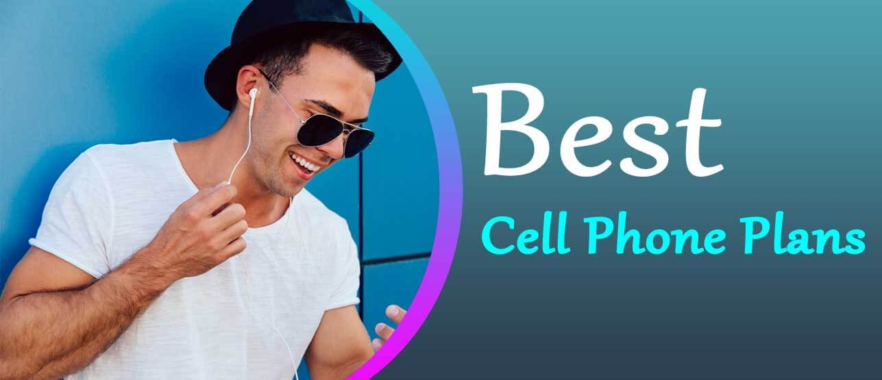 Best Cell Phone Plans 2021
