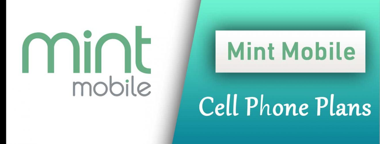 Mint Mobile cell phone plans